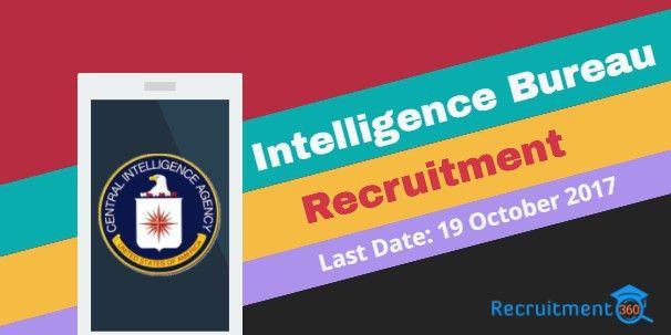 IB Recruitment 2017 - Intelligence Bureau 1487 ACIO, Director Posts
