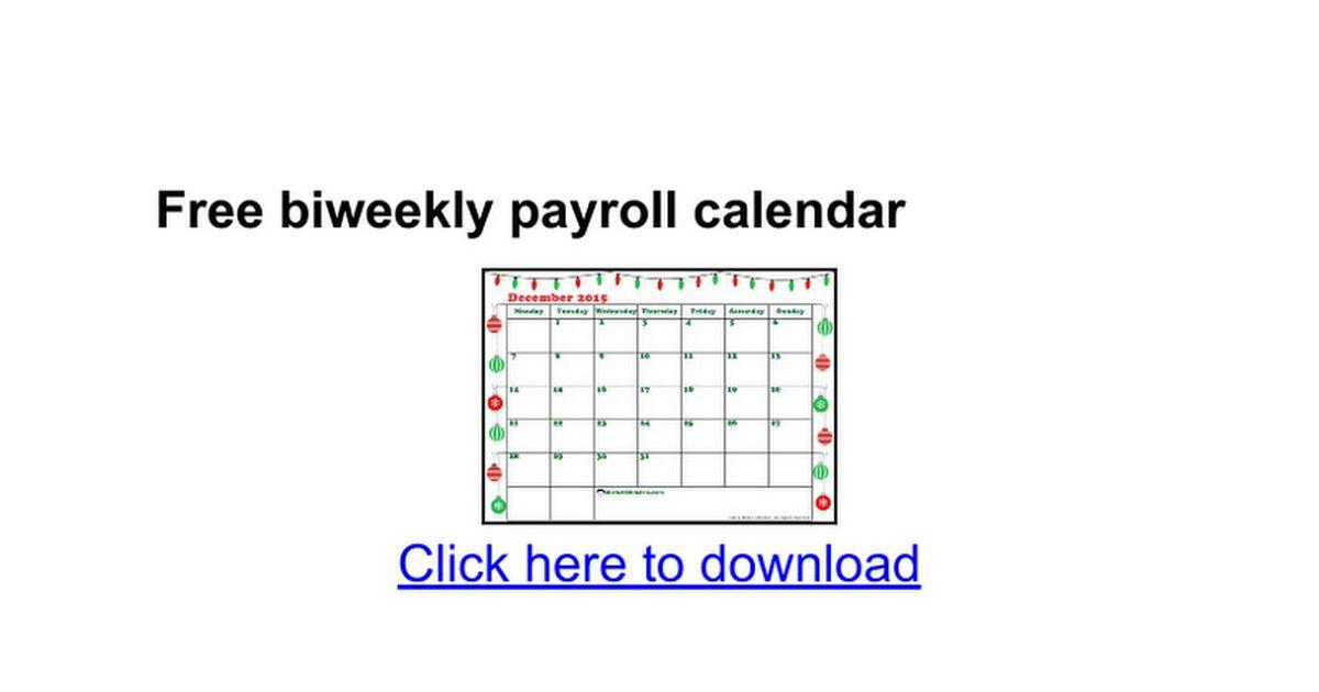 Free biweekly payroll calendar - Google Docs