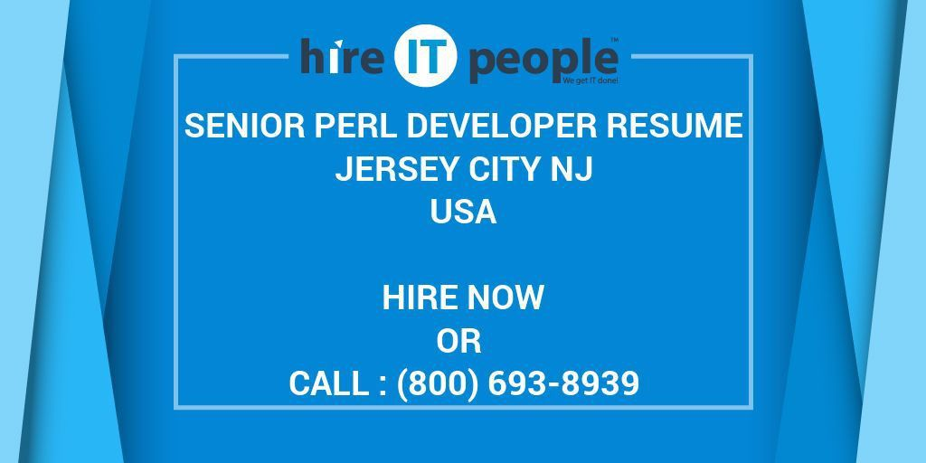 Senior Perl developer RESUME JERSEY CITY NJ - Hire IT People - We ...