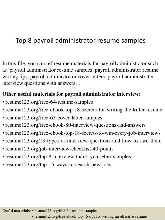 top-8-payroll-administrator-resume-samples-1-638.jpg?cb=1430027830