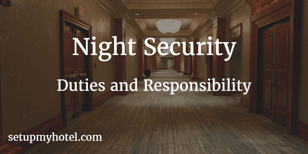 Night Security / Night Loss Prevention Officer - Duties and ...