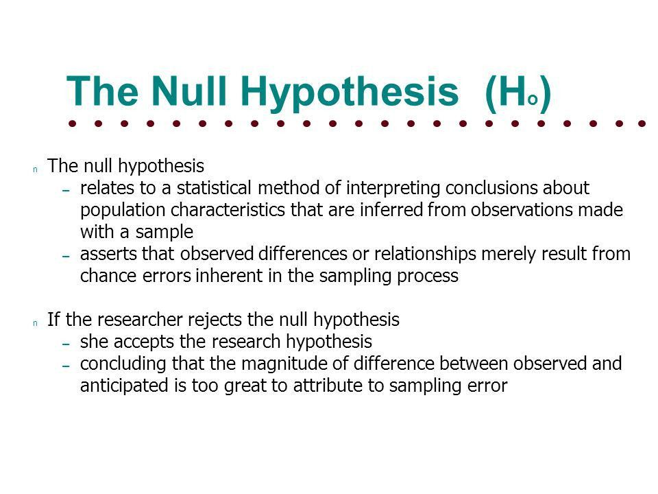 HYPOTHESIS TESTING Null Hypothesis and Research Hypothesis ? - ppt ...