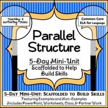 Parallel Structure Unit: -Videos -Songs - Scripts | Powerpoint ...