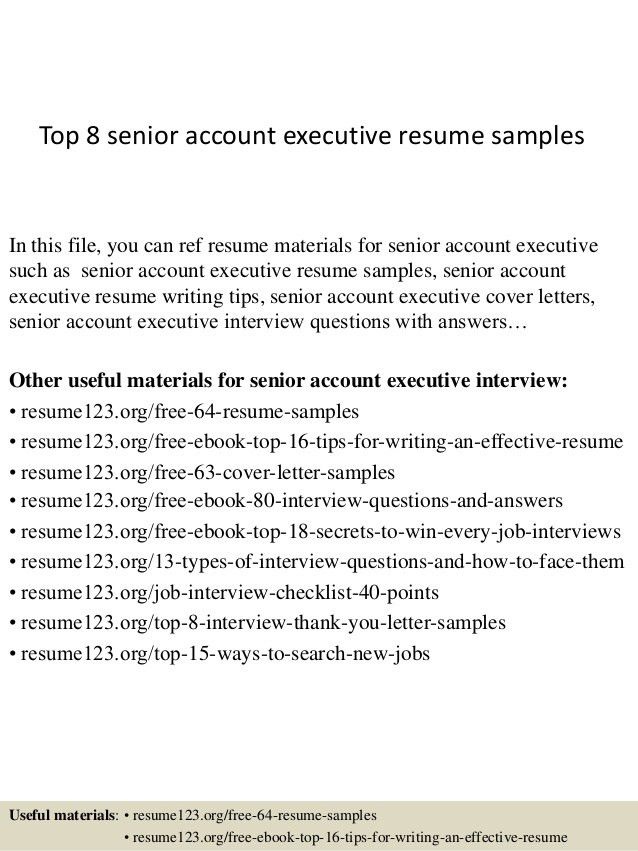 top-8-senior-account-executive-resume-samples-1-638.jpg?cb=1427960801
