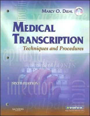 Medical Transcription: Techniques and Procedures / Edition 6 by ...