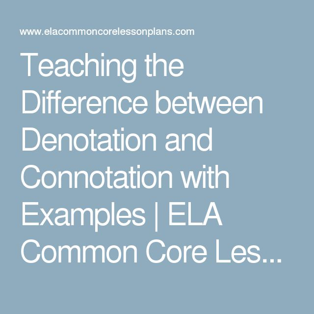 Teaching the Difference between Denotation and Connotation with ...