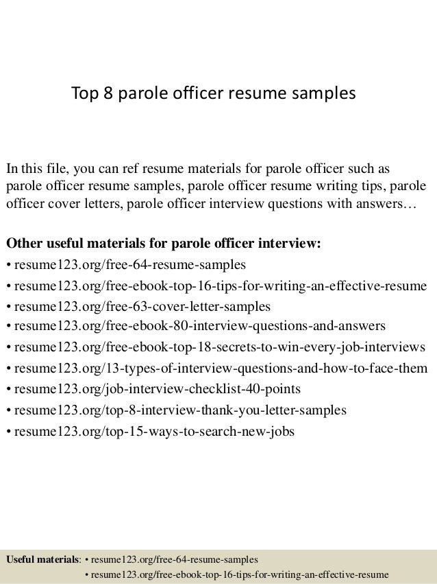 top-8-parole-officer-resume-samples-1-638.jpg?cb=1427855764