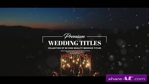 Premium Wedding Titles - After Effects Template (Motion Array ...
