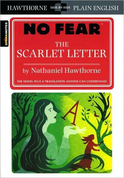 The Scarlet Letter (No Fear Literature Series) by Nathaniel ...