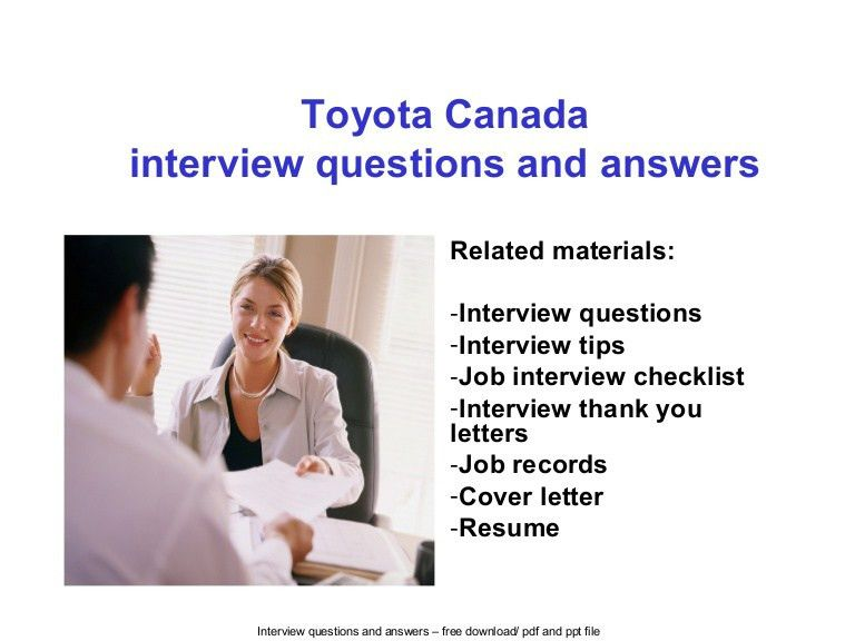 Toyota canada interview questions and answers