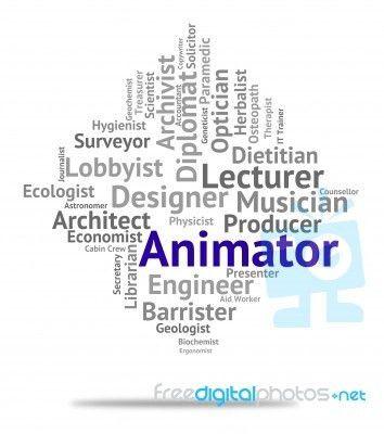 Animator Job Indicates Animators Career And Employment Stock Image ...