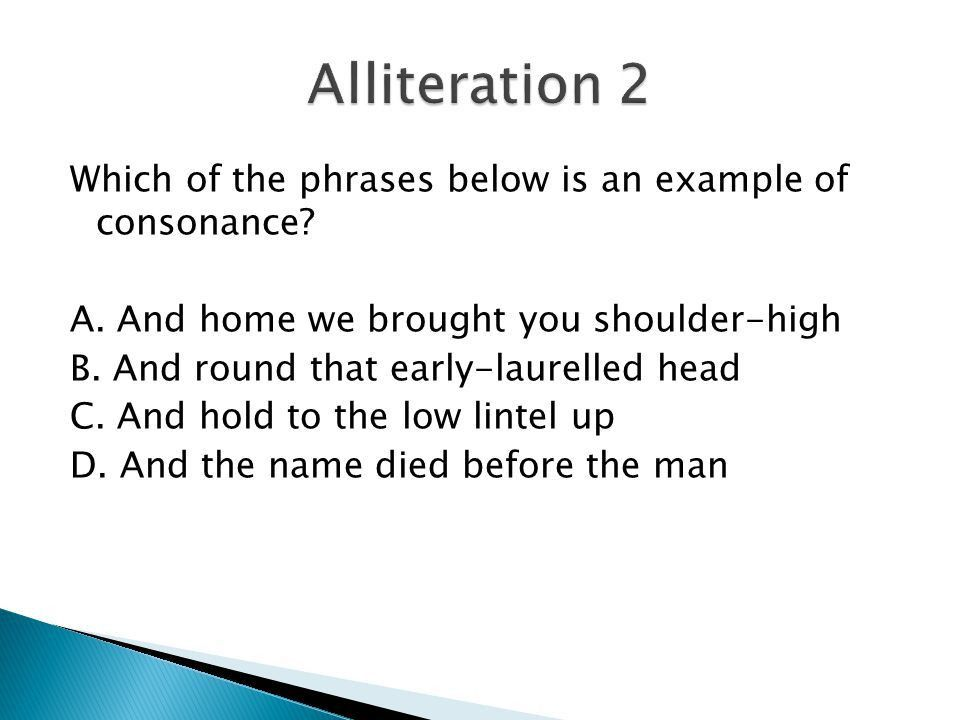 Spring Semester Sample Questions.  Context Clues  Alliteration ...
