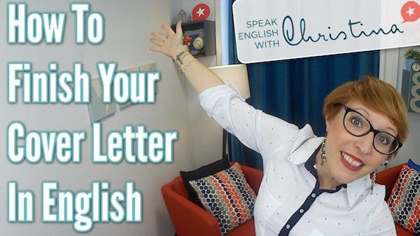 How To Finish Your Cover Letter in English - Speak English with ...