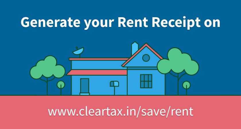 Create Rent Receipts for HRA easily — ClearSave by www.cleartax.in