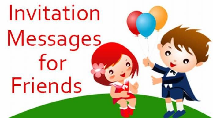 Invitation Messages for Friends, Examples of invitations wording ...