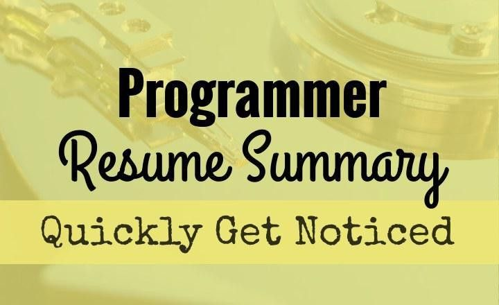Get your Programmer Resume Noticed, with a Compelling Summary ...