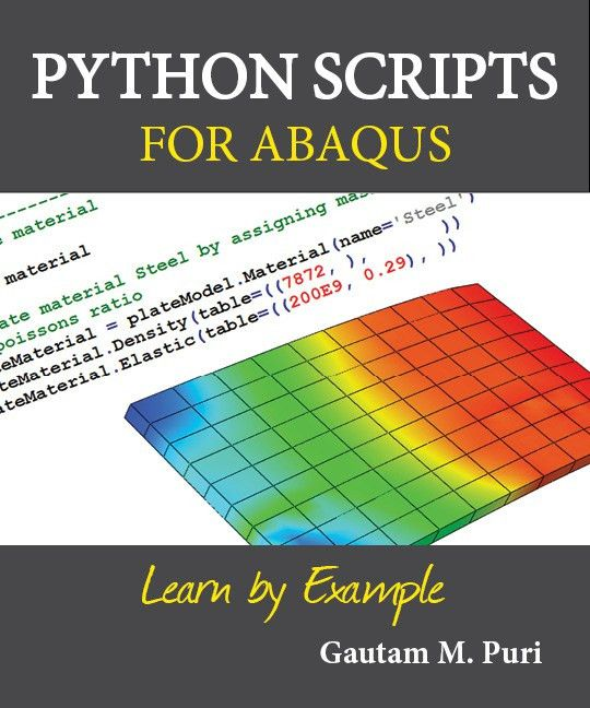 Python Scripts for Abaqus - Learn by Example: Python scripting for ...