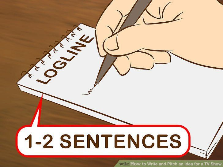 4 Easy Ways to Write and Pitch an Idea for a TV Show - wikiHow