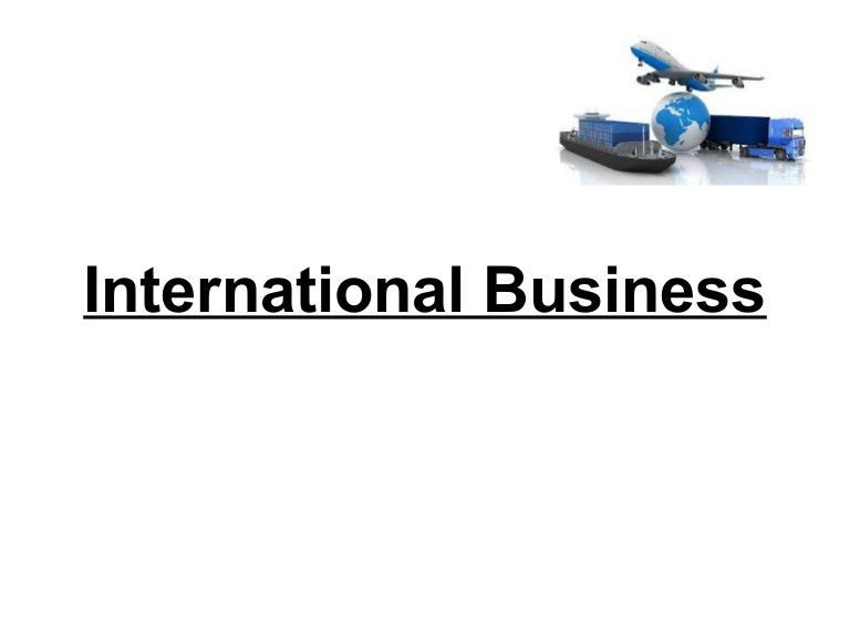 ppt on International Trade or Business