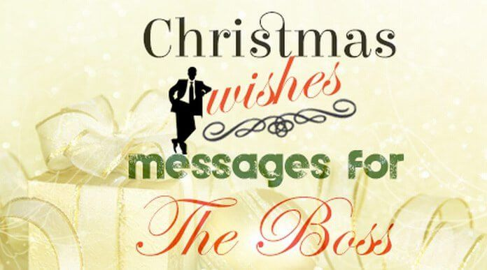 Christmas Wishes Messages for the Boss, Best Christmas Wishes 2016