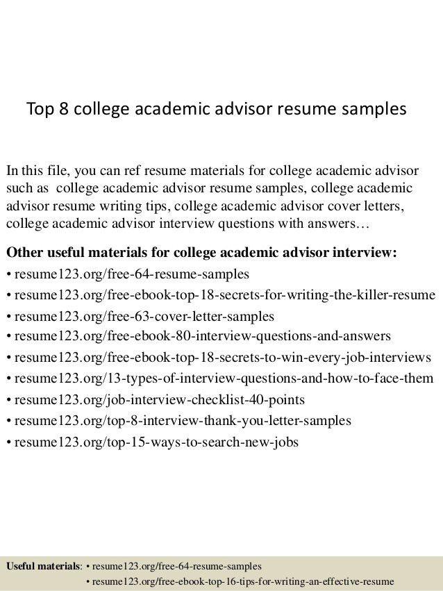 top-8-college-academic-advisor-resume-samples-1-638.jpg?cb=1437111533