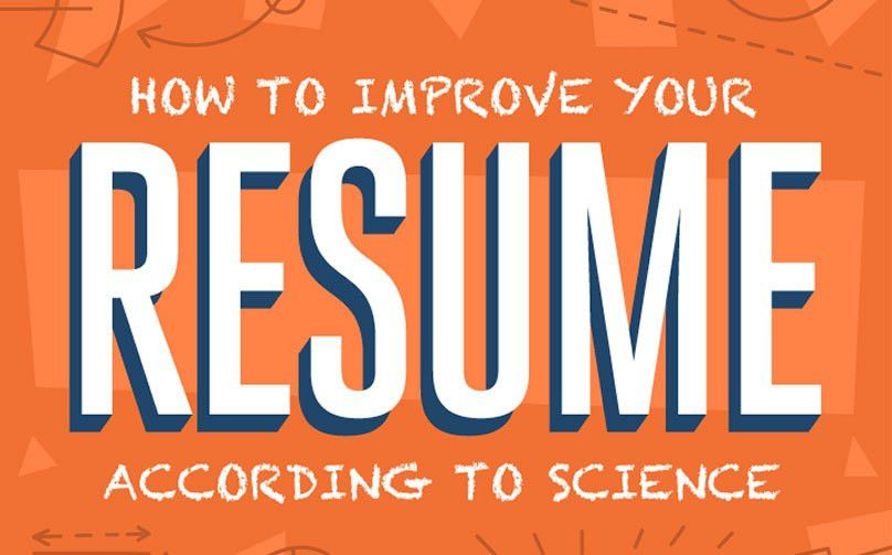 18 Scientific Backed Ways to Improve Your Resume (INFOGRAPHIC ...