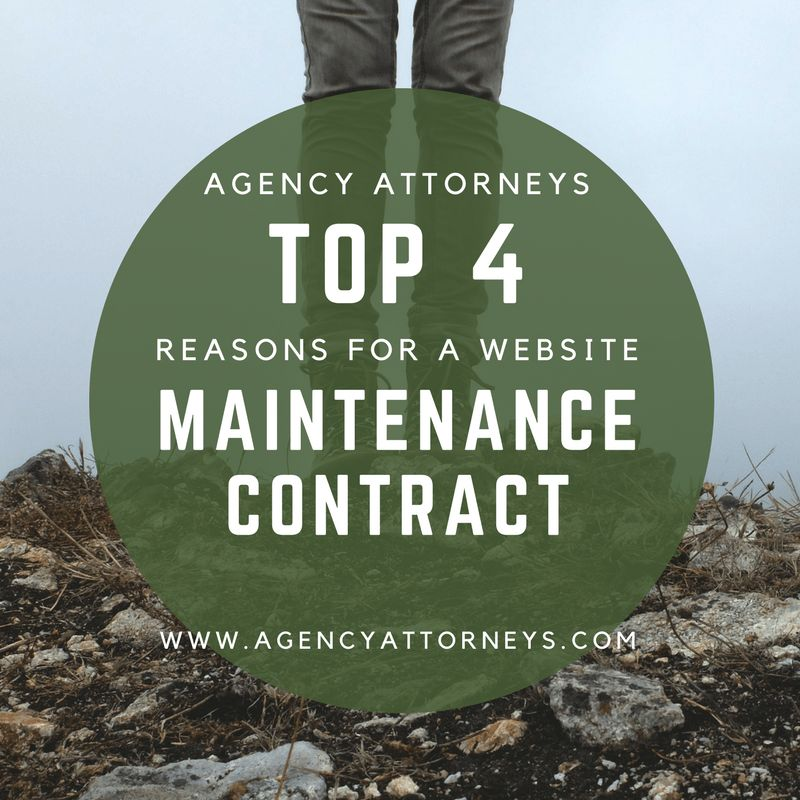 Top 4 Reasons for a Website Maintenance Contract - Agency Attorneys