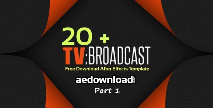 20 + Broadcast Package After Effects Templates Part 1 - Free After ...