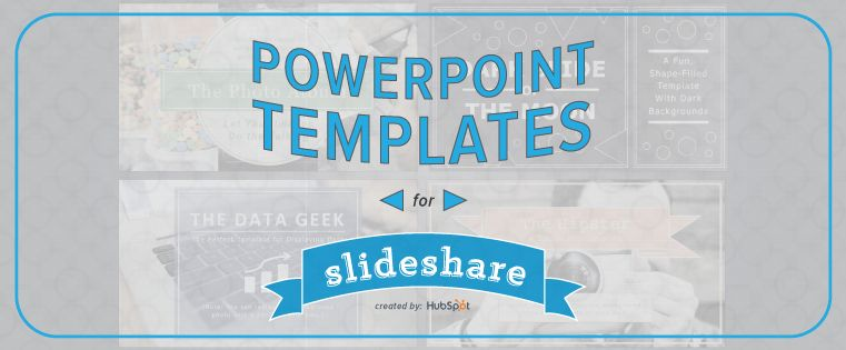 How to Easily Create a SlideShare Presentation [Free PowerPoint ...