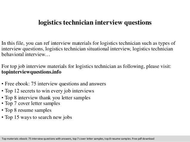 Logistics technician interview questions