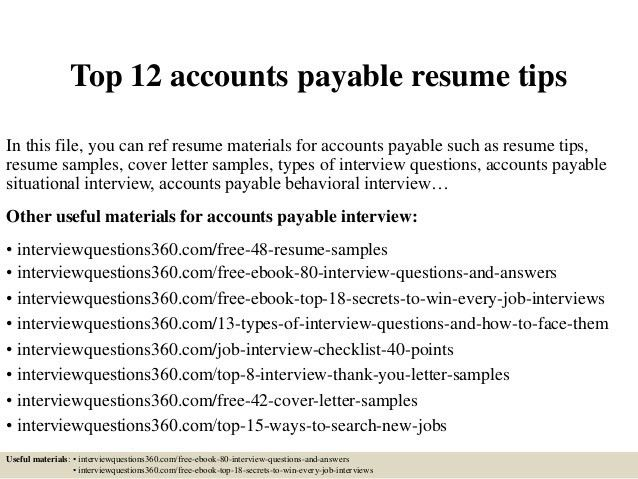 top-12-accounts-payable-resume-tips-1-638.jpg?cb=1430724209