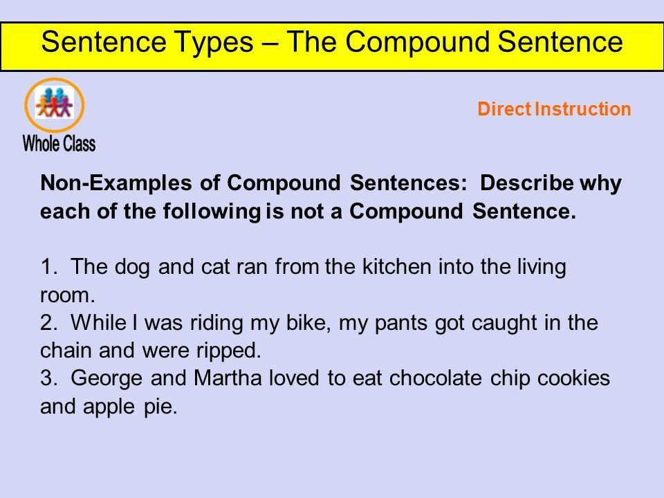 Sentence Types – The Compound Sentence DO NOW: Why do writers ...