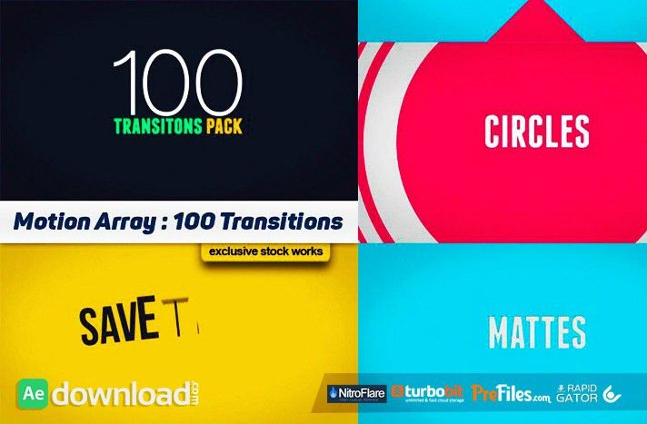 100 TRANSITIONS PACK - AFTER EFFECTS PROJECTS (MOTION ARRAY ...