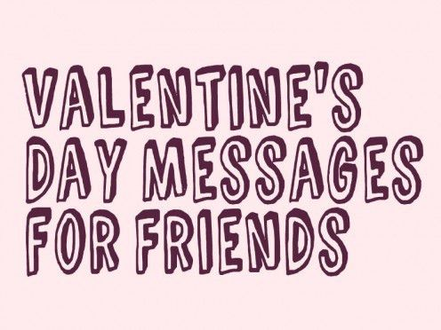 Valentine's Day Messages, Poems, and Quotes for Friends | Holidappy