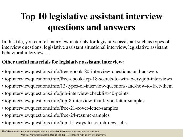 top10legislativeassistantinterviewquestionsandanswers-150324004612-conversion-gate01-thumbnail-4.jpg?cb=1427176019
