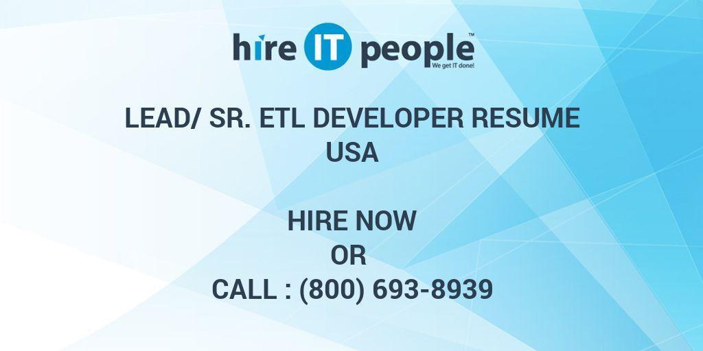 Lead/Sr. ETL Developer Resume - Hire IT People - We get IT done