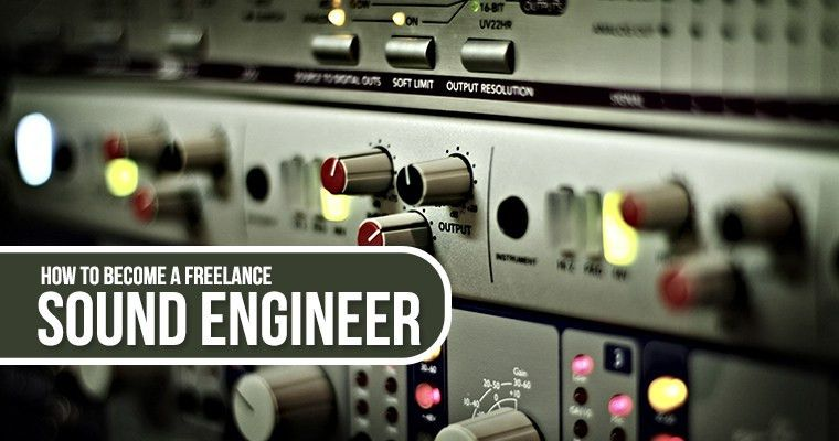 How to become a Freelance Sound Engineer - Careerlancer