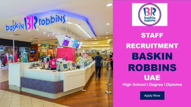 BASKIN-ROBBINS UAE 2017 HIRING STAFF -Gulf Jobs Hiring