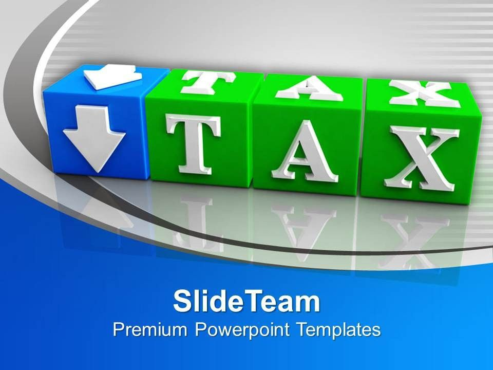 Taxes Keep Your Money Business PowerPoint Templates And PowerPoint ...