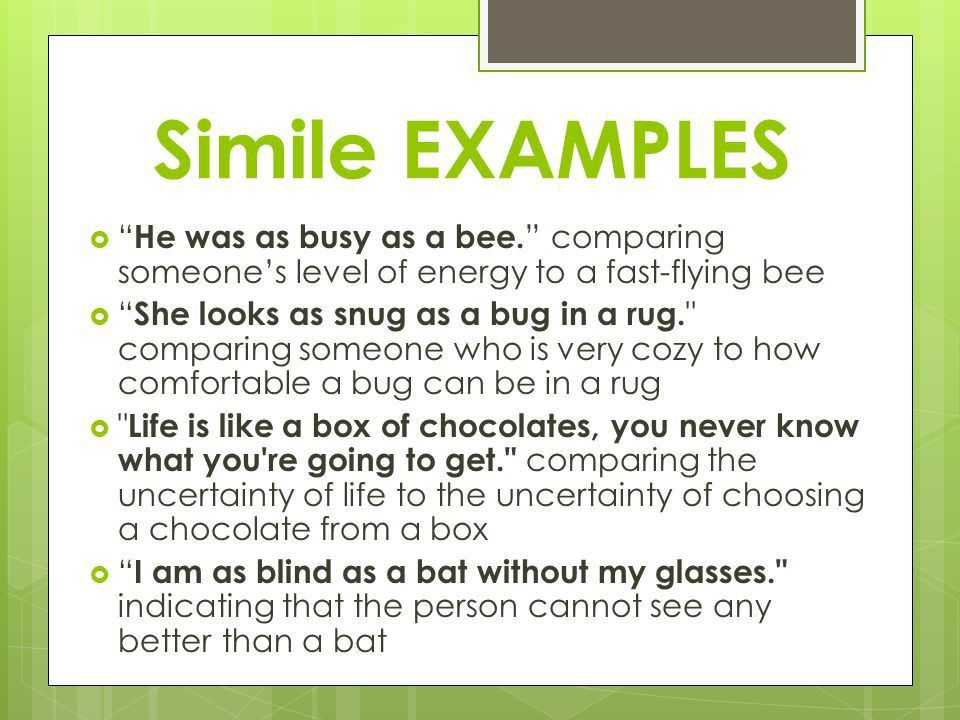Simile Example Similes And Metaphors Ppt Video Online Download