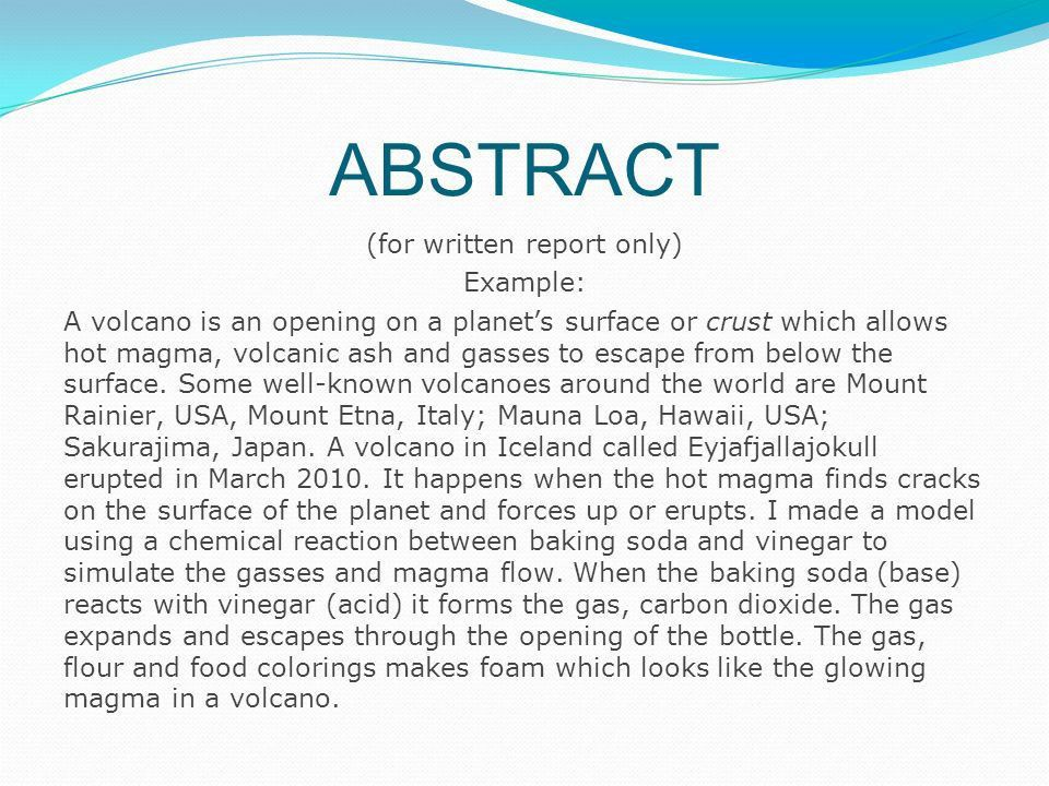 TITLE OF YOUR PROJECT YOUR NAME. ABSTRACT (for written report only ...