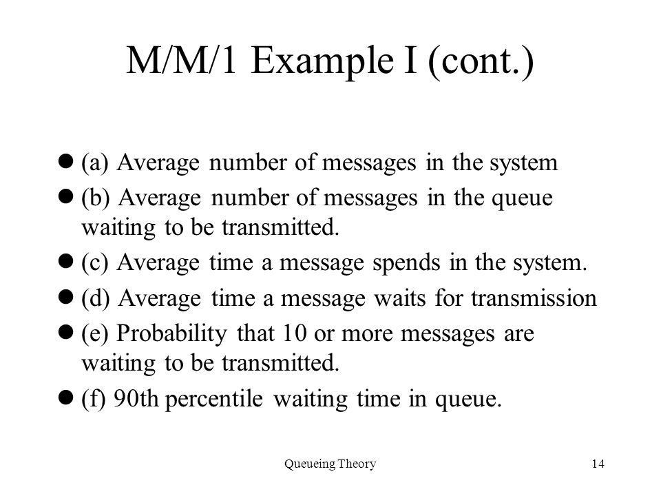 Queueing Theory Specification of a Queue Source Arrival Process ...