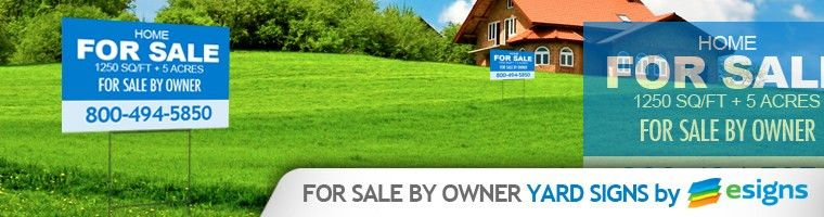 Real Estate For Sale By Owner Yard Signs | eSigns