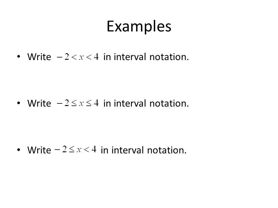 Interval Notation, Exponents and Radicals. Interval Notation When ...