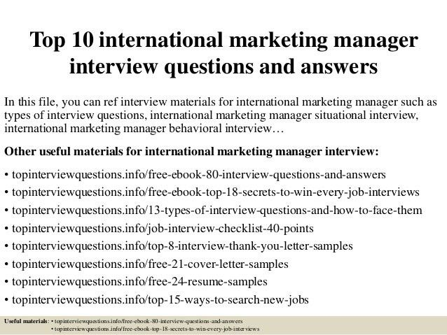 top-10-international-marketing-manager -interview-questions-and-answers-1-638.jpg?cb=1427367792