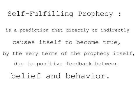 Psychology: Defining Self Fulfilling Prophecy | Quotes | Pinterest ...