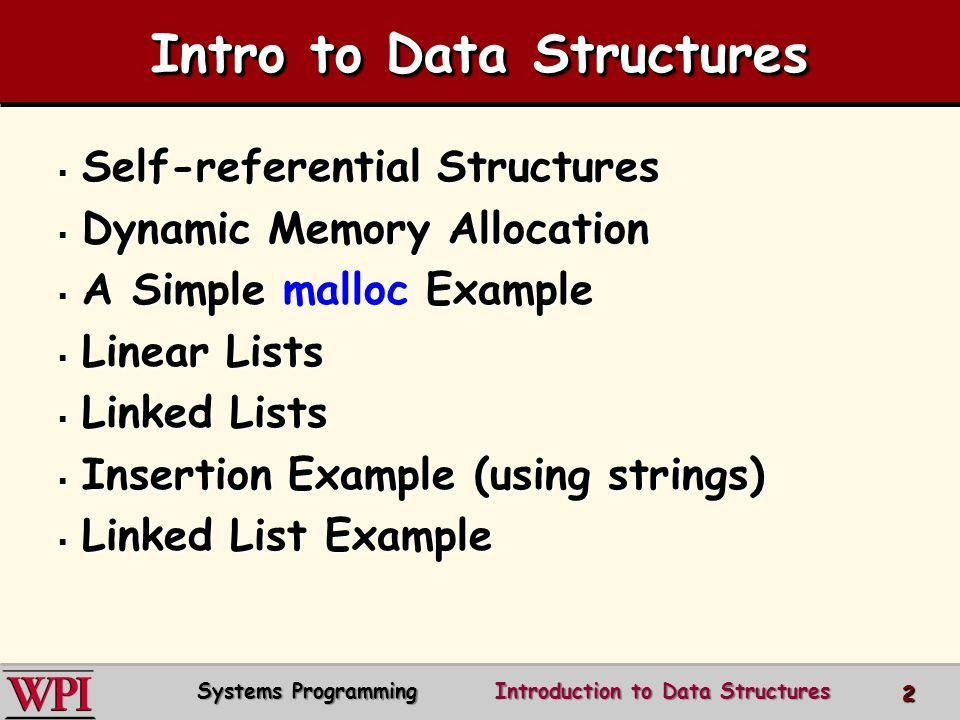 Introduction to Data Structures Systems Programming Concepts ...
