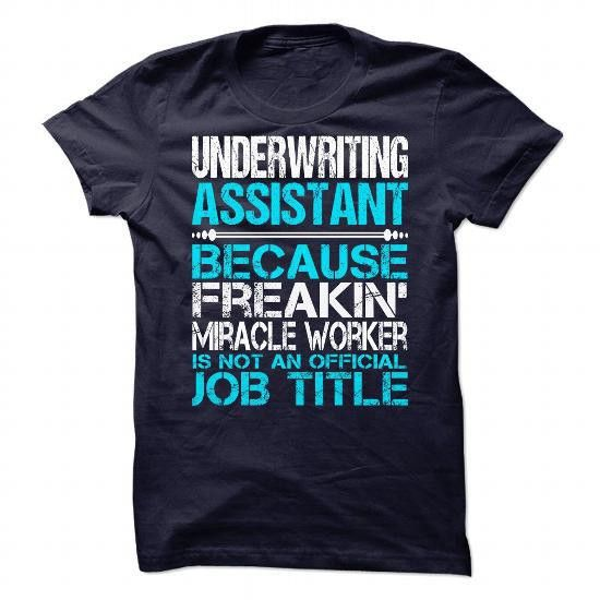 Underwriting Assistant t-shirts hoodie sweatshirt PIN T-SHIRTS ...