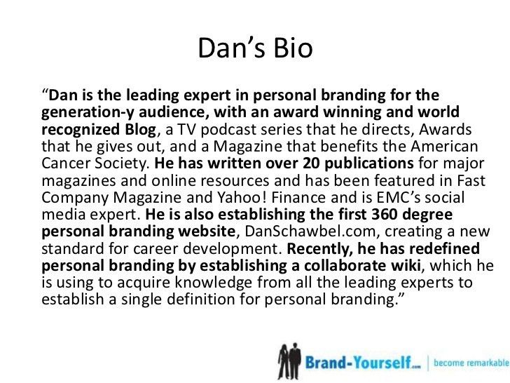 How To Write A Short, Professional Bio Ft Dan Schawbel