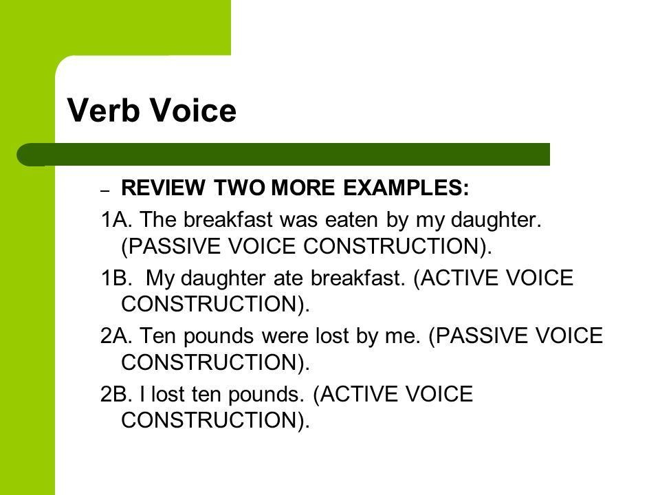 Verb Voice Active and Passive Voice. Verb Voice What is 'voice ...